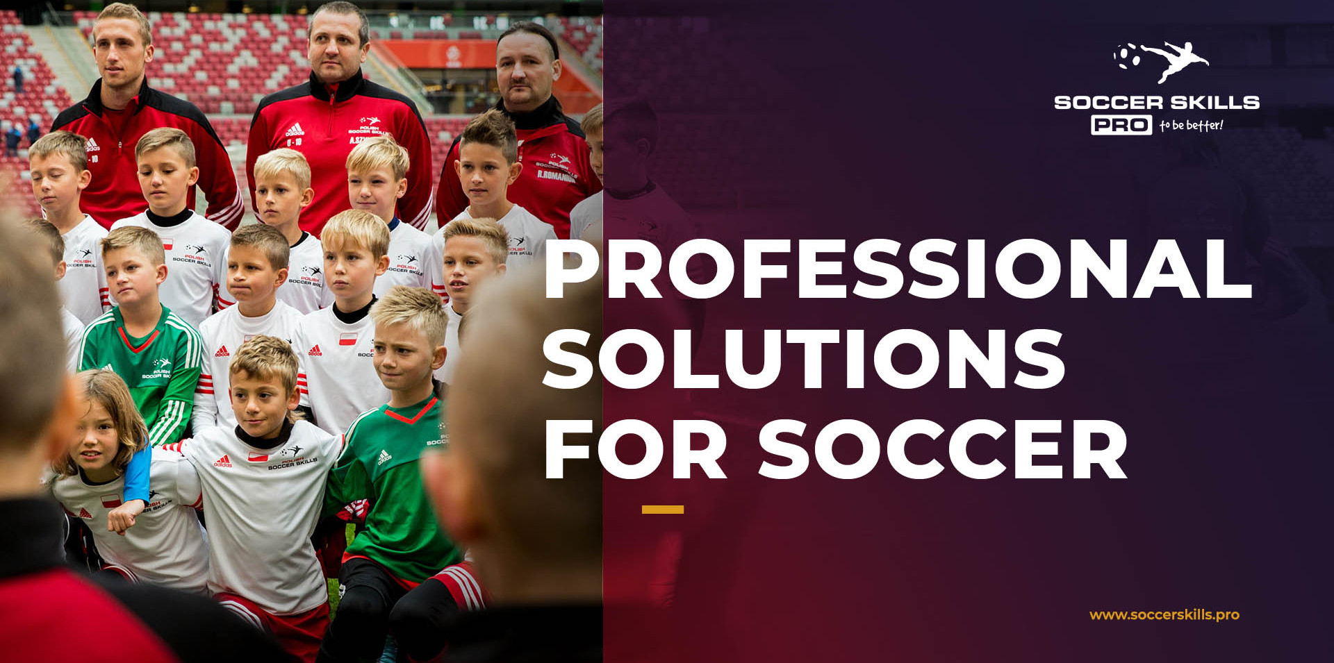 Professional solutions for soccer